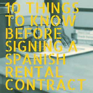 10 things you have to know before signing a rental contract in Spain